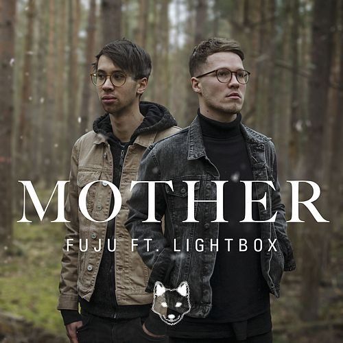 Mother (feat. Lightbox) von Fuju