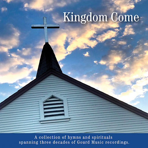 Kingdom Come (Remastered Version) by Various Artists