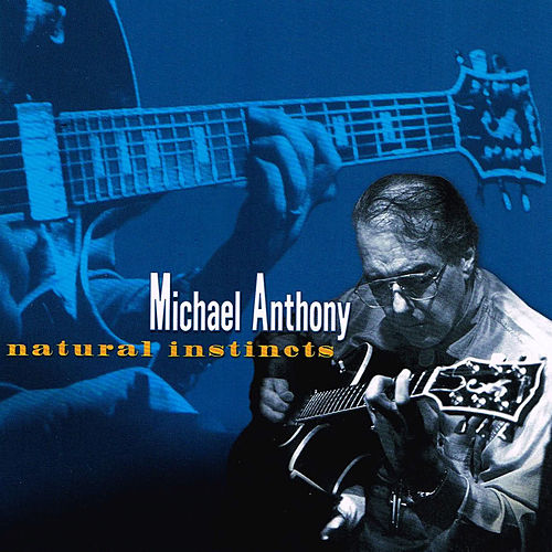 Natural Instincts de Michael Anthony