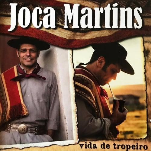 Vida de Tropeiro von Joca Martins