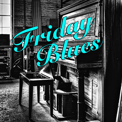 Friday Blues de Various Artists