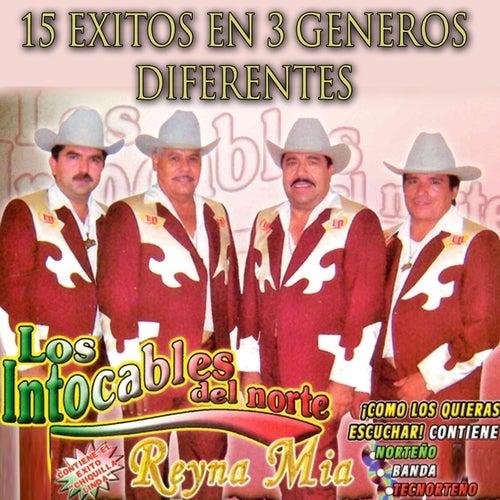 15 Exitos en 3 Generos Diferentes by Los Intocables Del Norte