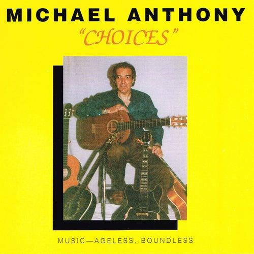 Choices de Michael Anthony