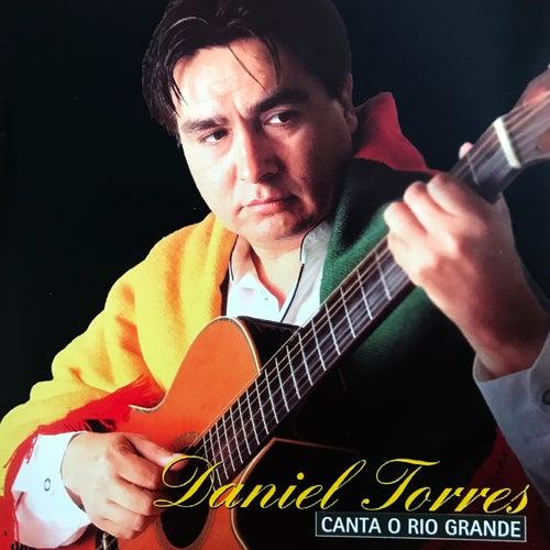 Daniel Torres Canta o Rio Grande de Daniel Torres