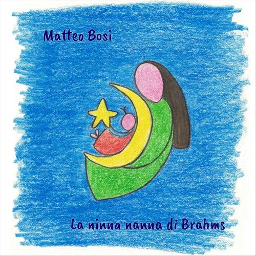 La Ninna Nanna Di Brahms de Matteo Bosi