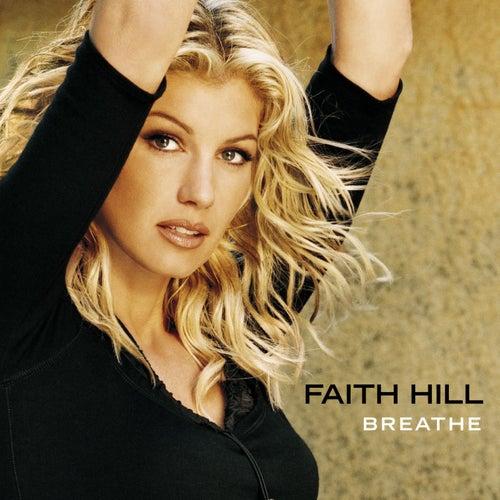 Breathe von Faith Hill