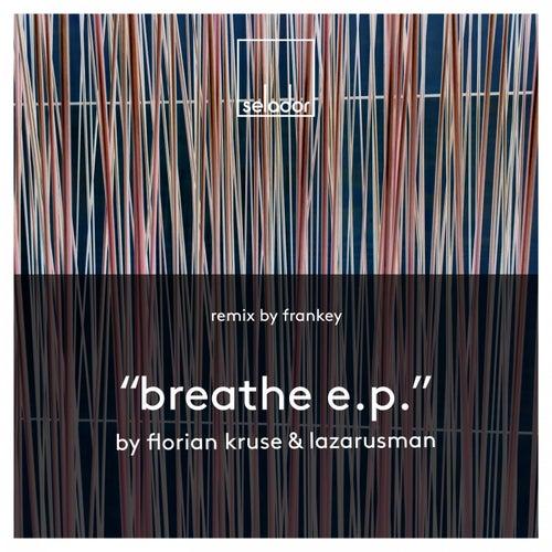Breathe EP di Florian Kruse