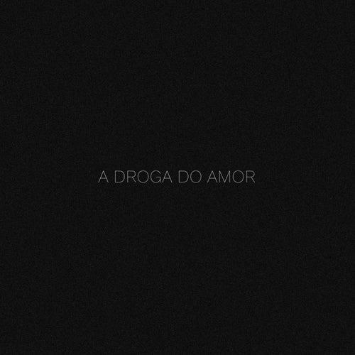A Droga do Amor (Acústico) de Fernando Pelizari