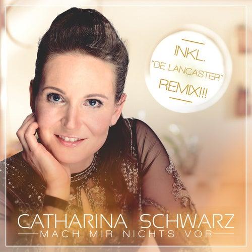 Mach Mir Nichts Vor by Catharina Schwarz