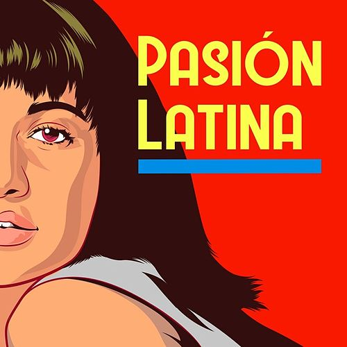 Pasión Latina de Various Artists