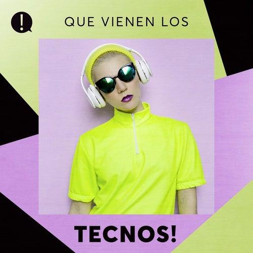 Que vienen los Tecnos! de Various Artists