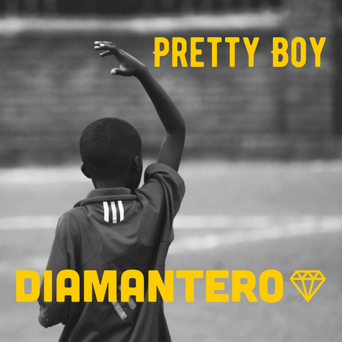 Pretty Boy by Diamantero