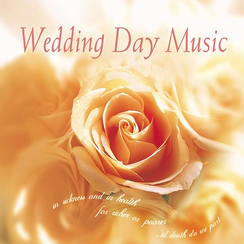 Wedding Day Music by Various Artists