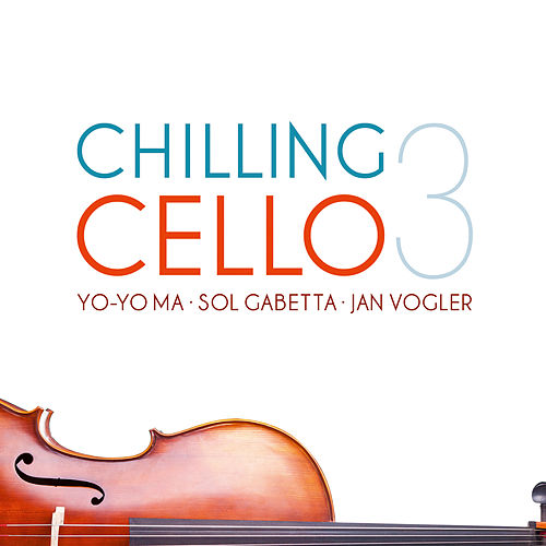 Chilling Cello, Vol. 3 von Various Artists