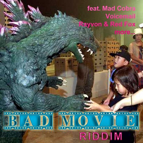 Bad Movie Riddim by Various Artists