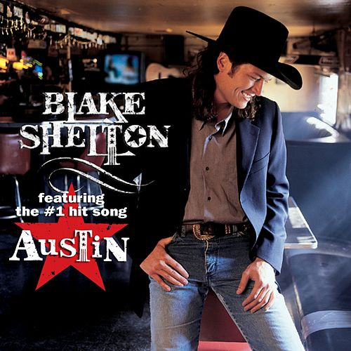 Blake Shelton von Blake Shelton