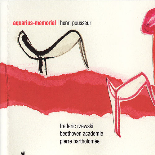 Pousseur: Aquarius-Memorial by Frederic Rzewski