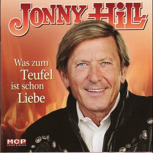JONNY HILL - Was zum Teufel ist schon Liebe von Jonny Hill