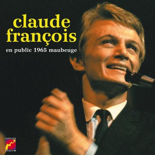 En Public - Maubeuge 1965 de Claude François