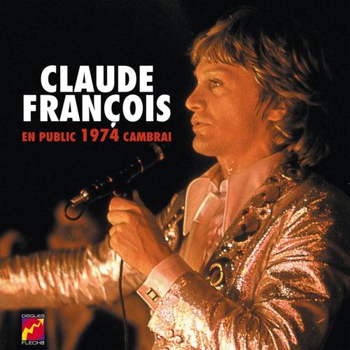En Public Cambrai 1974 de Claude François
