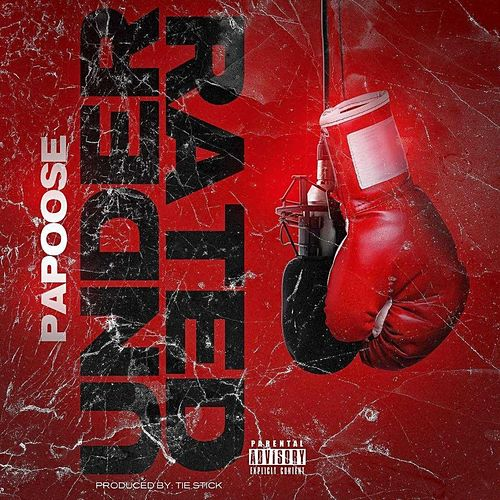 Underrated by Papoose