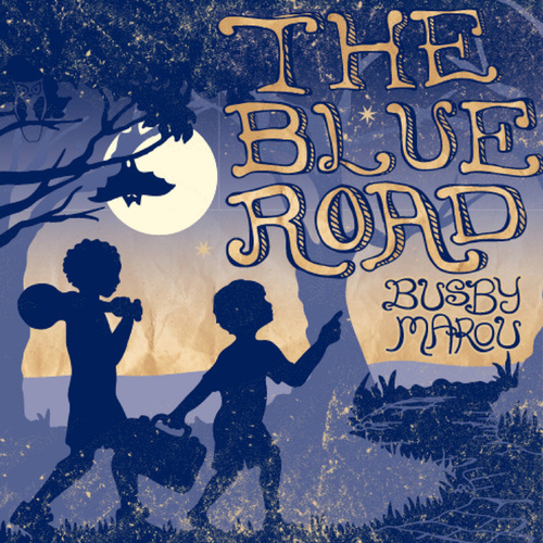 The Blue Road by Busby Marou