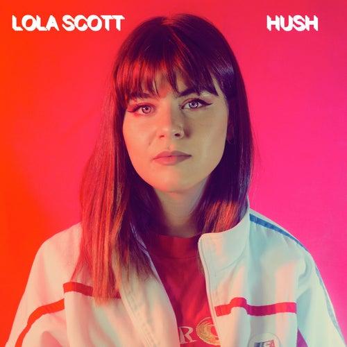 Hush de Lola Scott