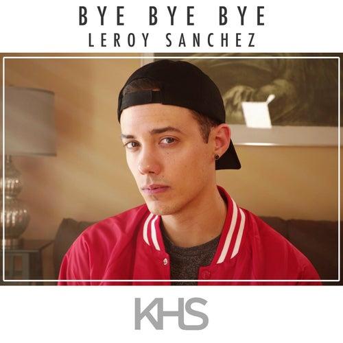 Bye Bye Bye von Kurt Hugo Schneider