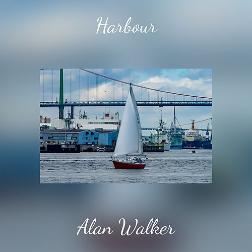 Harbour by Alan Walker