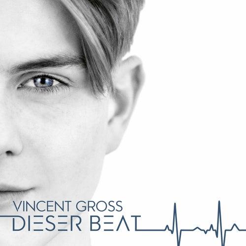 Dieser Beat von Vincent Gross