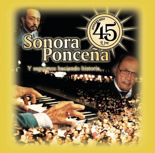45 Aniversario de Sonora Poncena