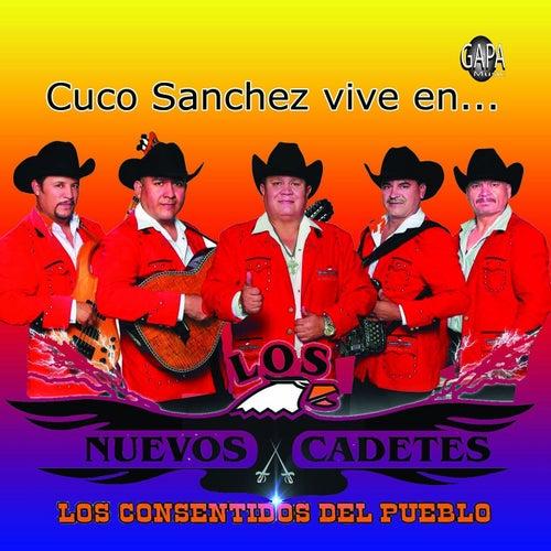 Cuco Sanchez Vive En by Los Nuevos Cadetes