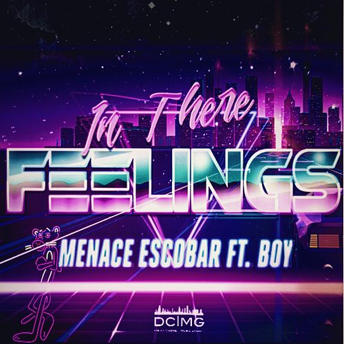 Feelings (feat. Boy) de Menace Escobar