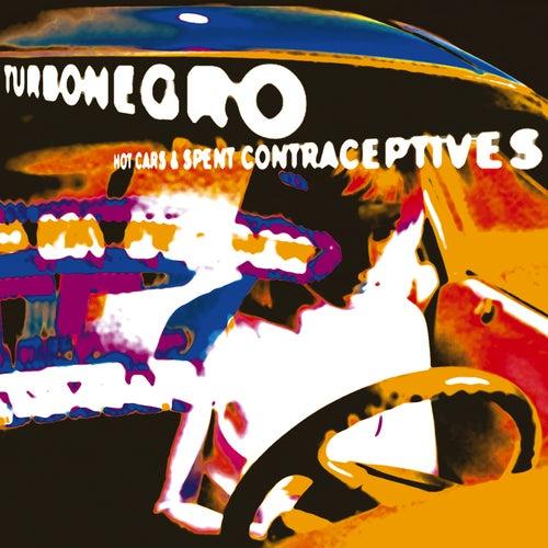 Hot Cars And Spent Contraceptives de Turbonegro
