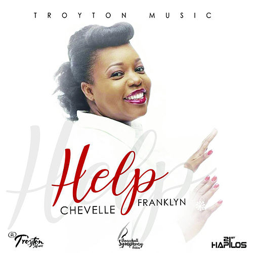 Help by Chevelle Franklyn
