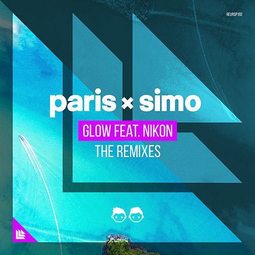 Glow (The Remixes) de Paris & Simo