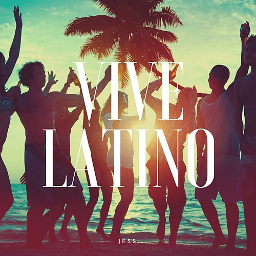 Vive Latino by Various Artists