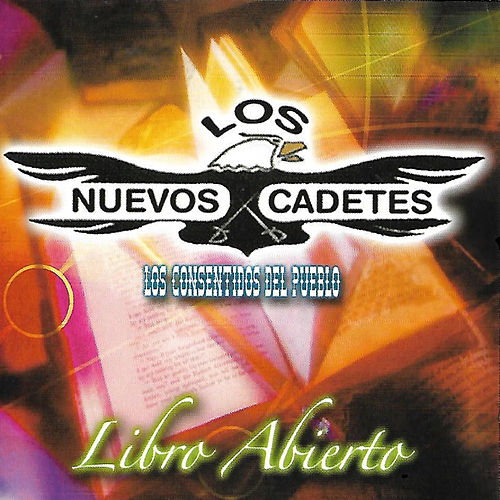 Libro Abierto by Los Nuevos Cadetes