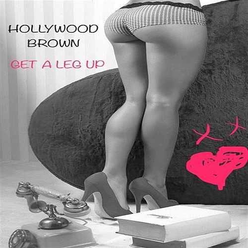 Get A Leg Up von Various Artists
