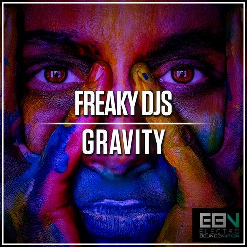 Gravity by Freaky DJ's
