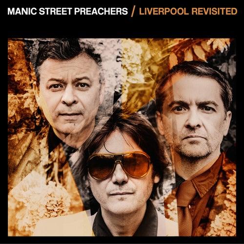 Liverpool Revisited de Manic Street Preachers
