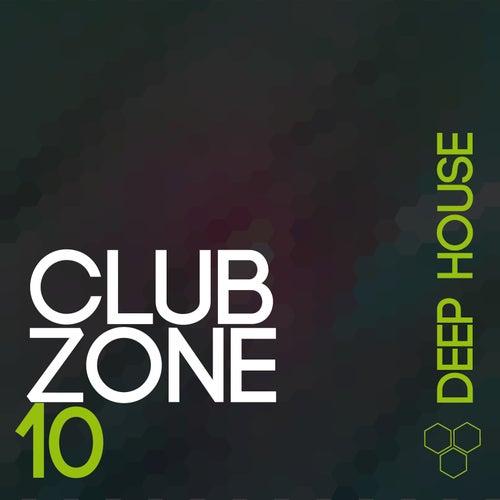 Club Zone - Deep House, Vol. 10 de Various Artists