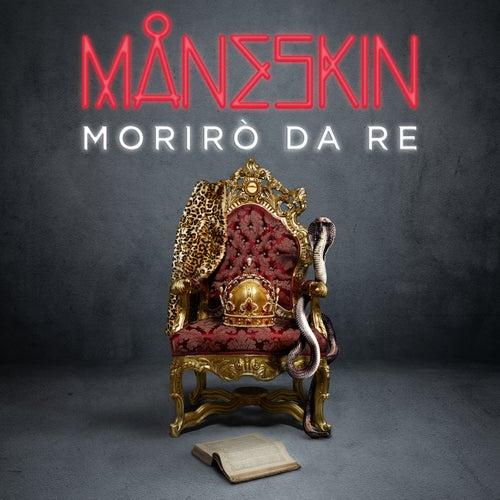 Morirò da re di Måneskin