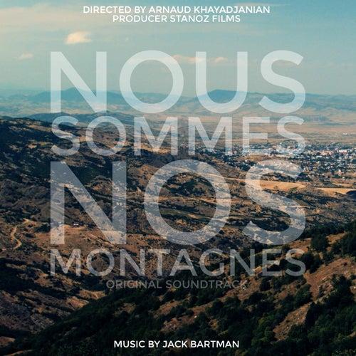 Nous sommes nos montagnes (Bande originale du film) by Jack Bartman