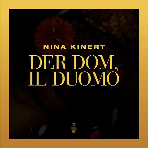 Del Dom, il Duomo by Nina Kinert