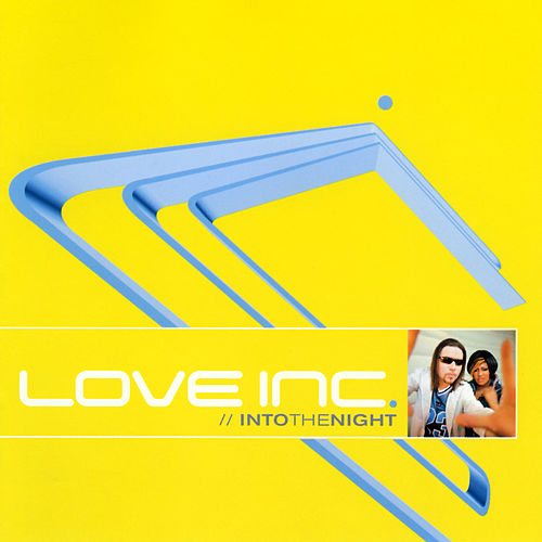 Into The Night von Love Inc.
