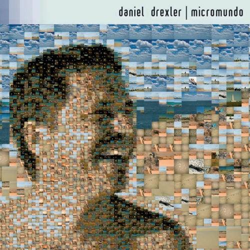 Micromundo by Daniel Drexler