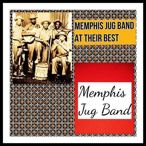 Memphis Jug Band at Their Best de Memphis Jug Band