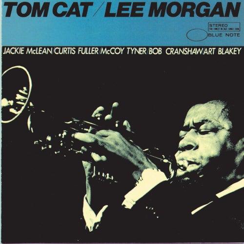Tom Cat by Lee Morgan