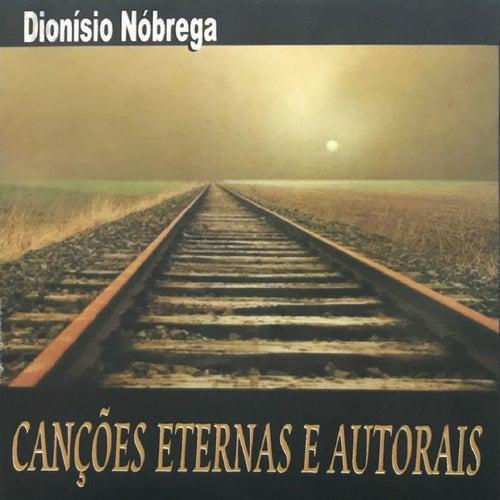 Canções Eternas e Autorais de Dionísio Nóbrega
